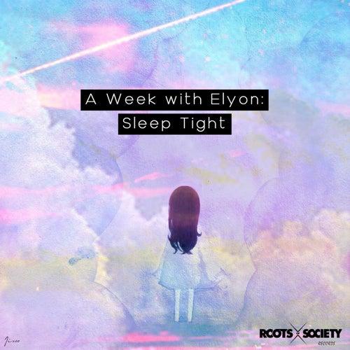 Sleep Tight by Elyon