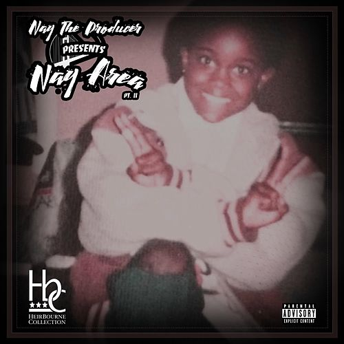 Nay Area Pt. II by Nay The Producer