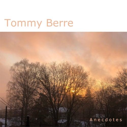 Anecdotes de Tommy Berre