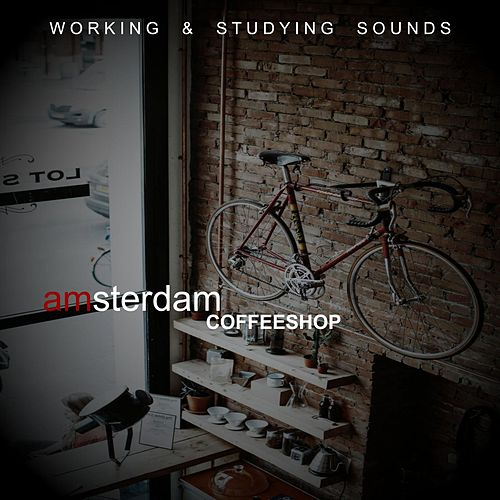 Amsterdam Coffeeshop - Working & Studying Sounds von Backgroundmusic