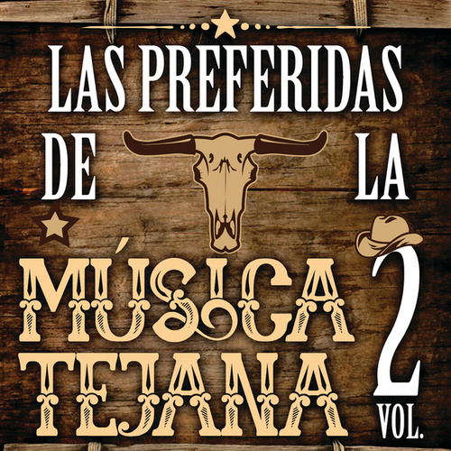 Las Preferidas De La Musica Texana Vol. 2 by Various Artists