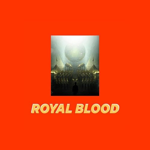 Royal Blood by Oceans