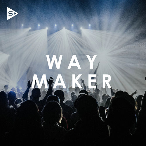 Way Maker by Various Artists