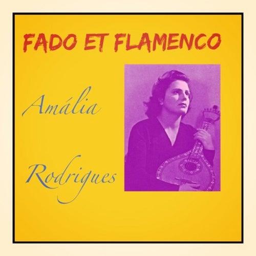 Fado Et Flamenco de Amalia Rodrigues