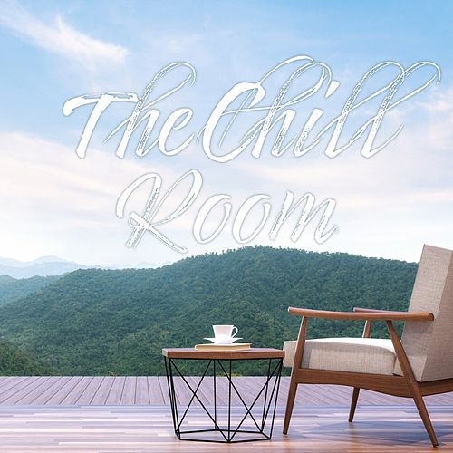 The Chill Room (Perfect for Your Lounging) de Various Artists