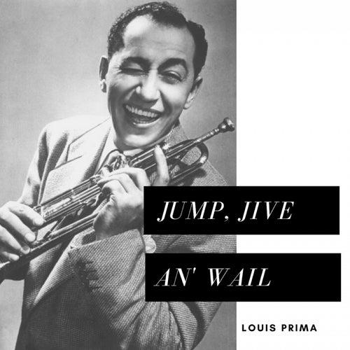 Jump, Jive An' Wail de Louis Prima