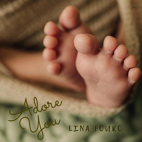 Adore You de Lina Fouro