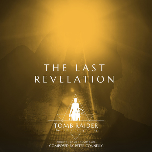 Tomb Raider 4 - the Last Revelation de Peter Connelly