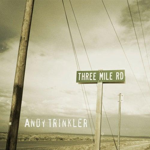 Three Mile Rd von Andy Trinkler