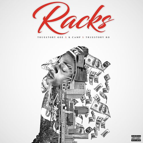 Racks by True Story Gee