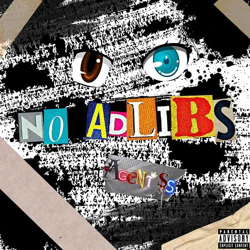 No adlibs by Agentss