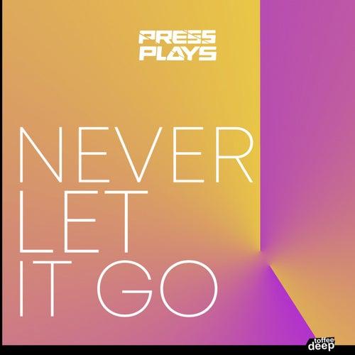 Never Let It Go de PressPlays