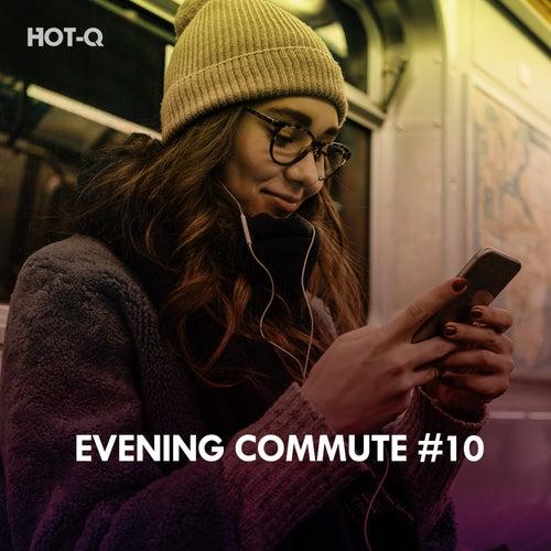 Evening Commute, Vol. 10 de Hot Q