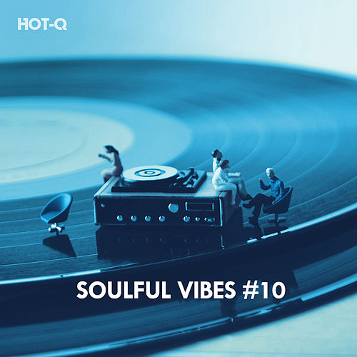 Soulful Vibes, Vol. 10 de Hot Q