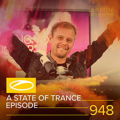 ASOT 948 - A State Of Trance Episode 948 van Armin Van Buuren