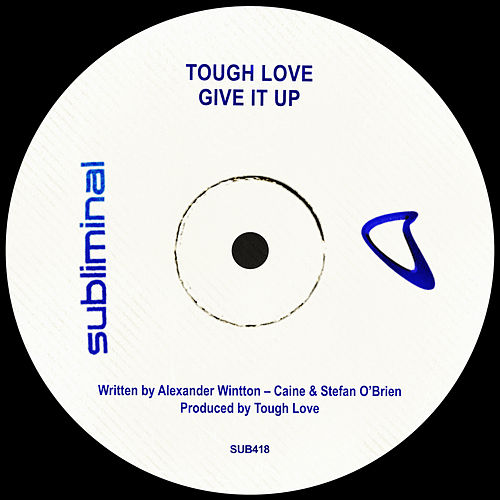 Give It Up de Tough Love