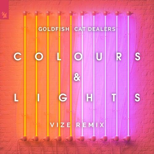 Colours & Lights (VIZE Remix) by Goldfish