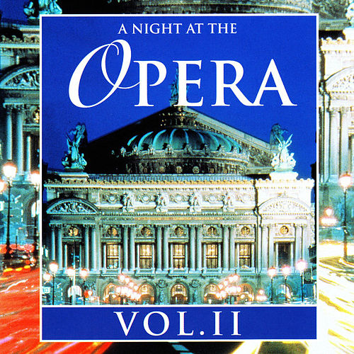 A Night At The Opera Vol. II von Various Artists
