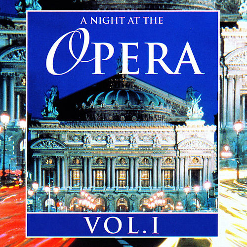 A Night At The Opera Vol. I von Various Artists
