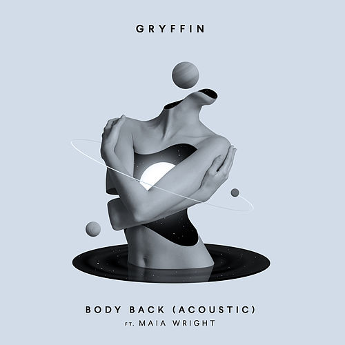 Body Back (Acoustic) de Gryffin