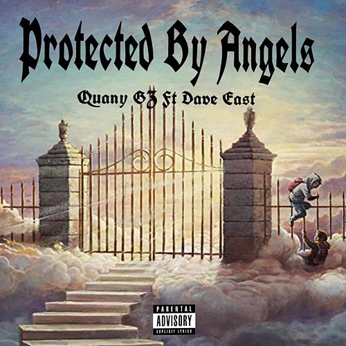 Protected by Angels by Quany Gz