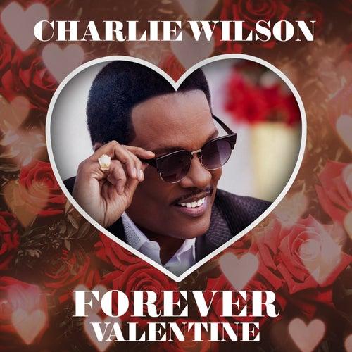Forever Valentine de Charlie Wilson
