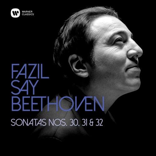 Beethoven: Piano Sonatas Nos 30, 31 & 32 de Fazil Say