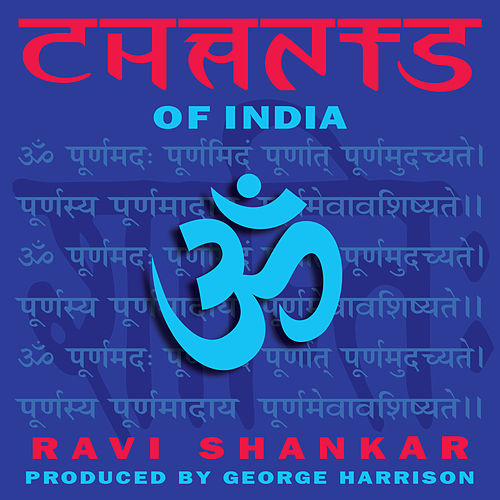 Chants of India by Ravi Shankar