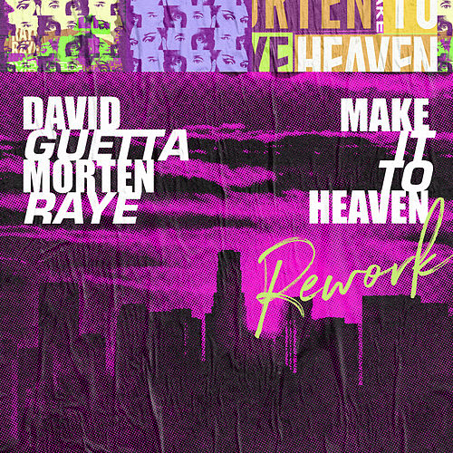 Make It To Heaven (with Raye) (Rework) von David Guetta