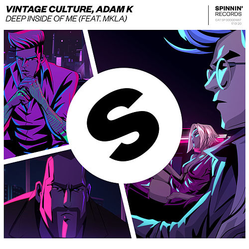 Deep Inside Of Me (feat. MKLA) di Vintage Culture