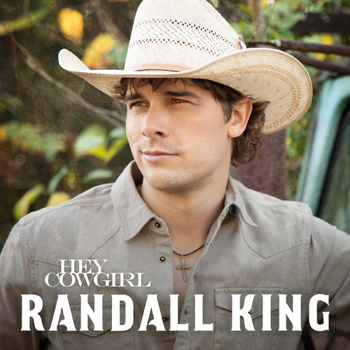 Hey Cowgirl by Randall King