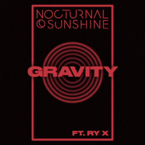 Gravity (feat. RY X) de Nocturnal Sunshine