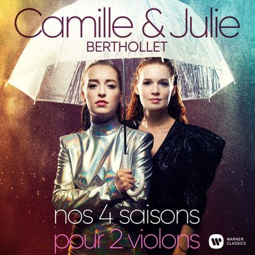 Nos 4 Saisons - Vivaldi: L'estro armonico, Concerto pour 2 violons en la mineur, Op. 3 No. 8, RV 522: I. Allegro by Camille Berthollet