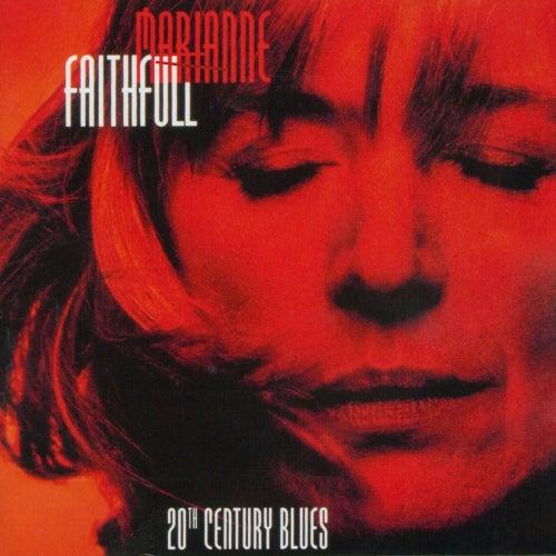 20th Century Blues (Live at the New Morning, Paris) de Marianne Faithfull
