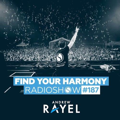 Find Your Harmony Radioshow #187 de Andrew Rayel