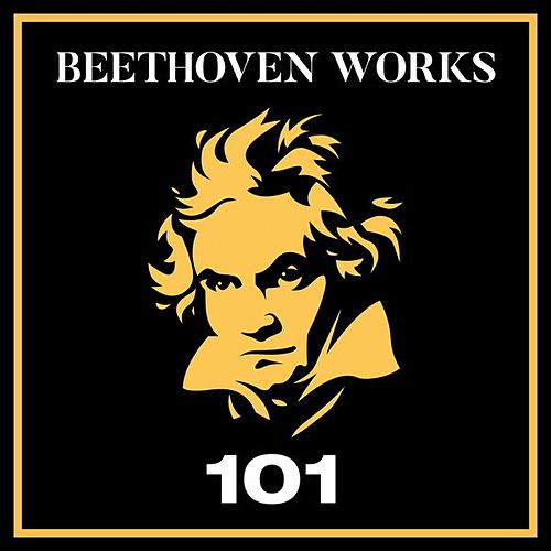 Beethoven Works 101 by Various Artists