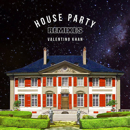 House Party (Remixes) de Valentino Khan