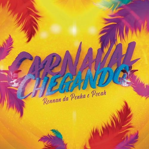 Carnaval Chegando (Ao Vivo) by Rennan da Penha