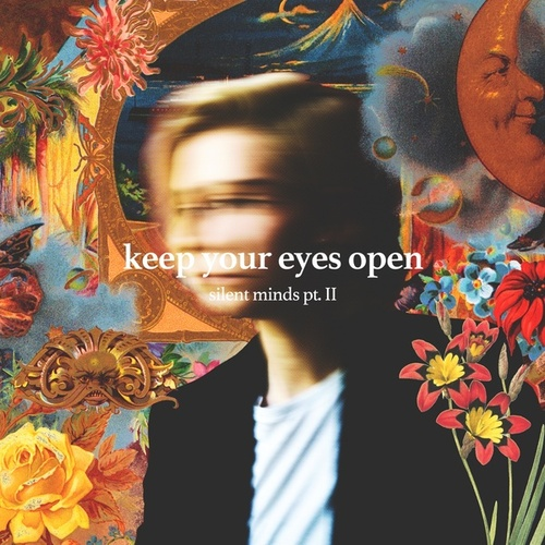 Keep Your Eyes Open (Silent Minds, Pt. 2) by Emma McGrath