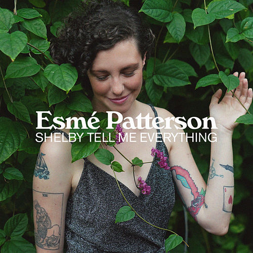 Shelby Tell Me Everything de Esmé Patterson