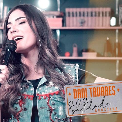 SOS Saudade (Acústico) de Dani Tavares