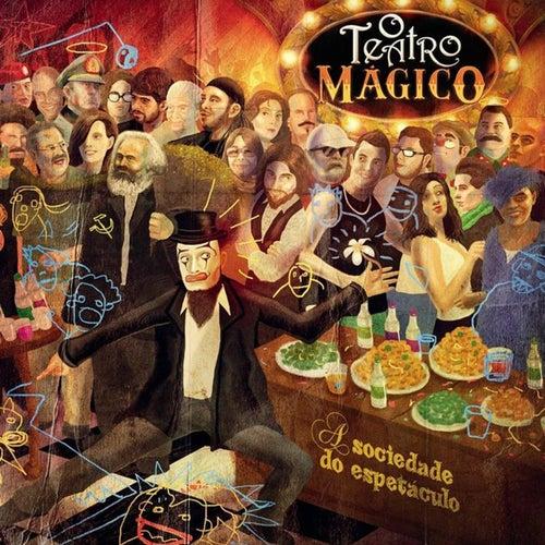 A Sociedade do Espetáculo de Teatro Mágico