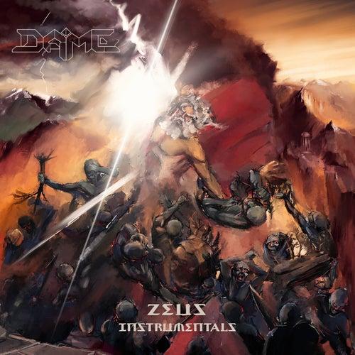 Zeus Instrumentals von Dame