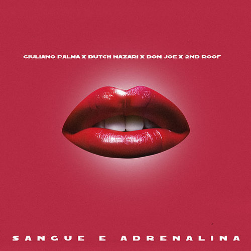 Sangue e adrenalina by Giuliano Palma