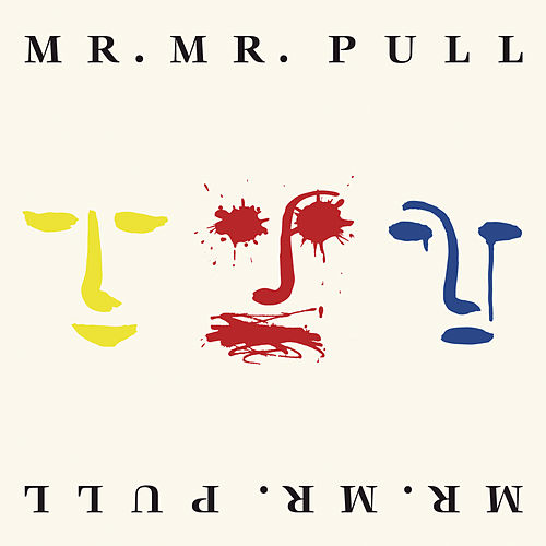 Pull (Expanded Edition) van Mr. Mister