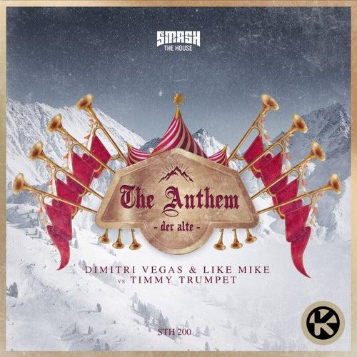 The Anthem (Der Alte) von Dimitri Vegas & Like Mike