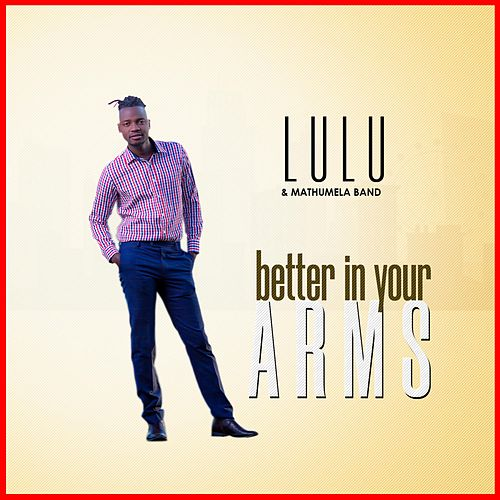 Better in Your Arms de Lulu