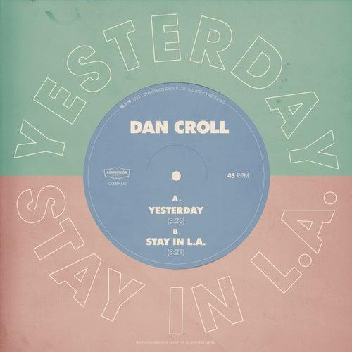 Yesterday / Stay in L.A. di Dan Croll