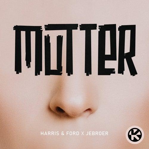Mutter von Harris & Ford