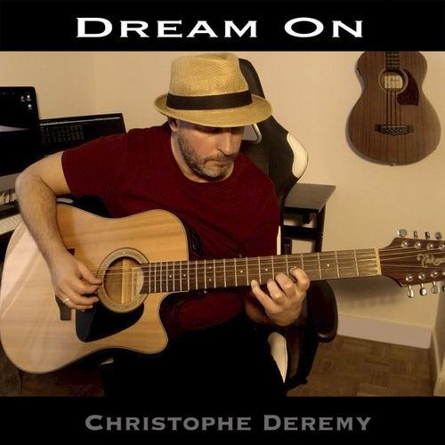 Dream On von Christophe Deremy